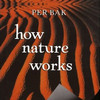 how-nature-works